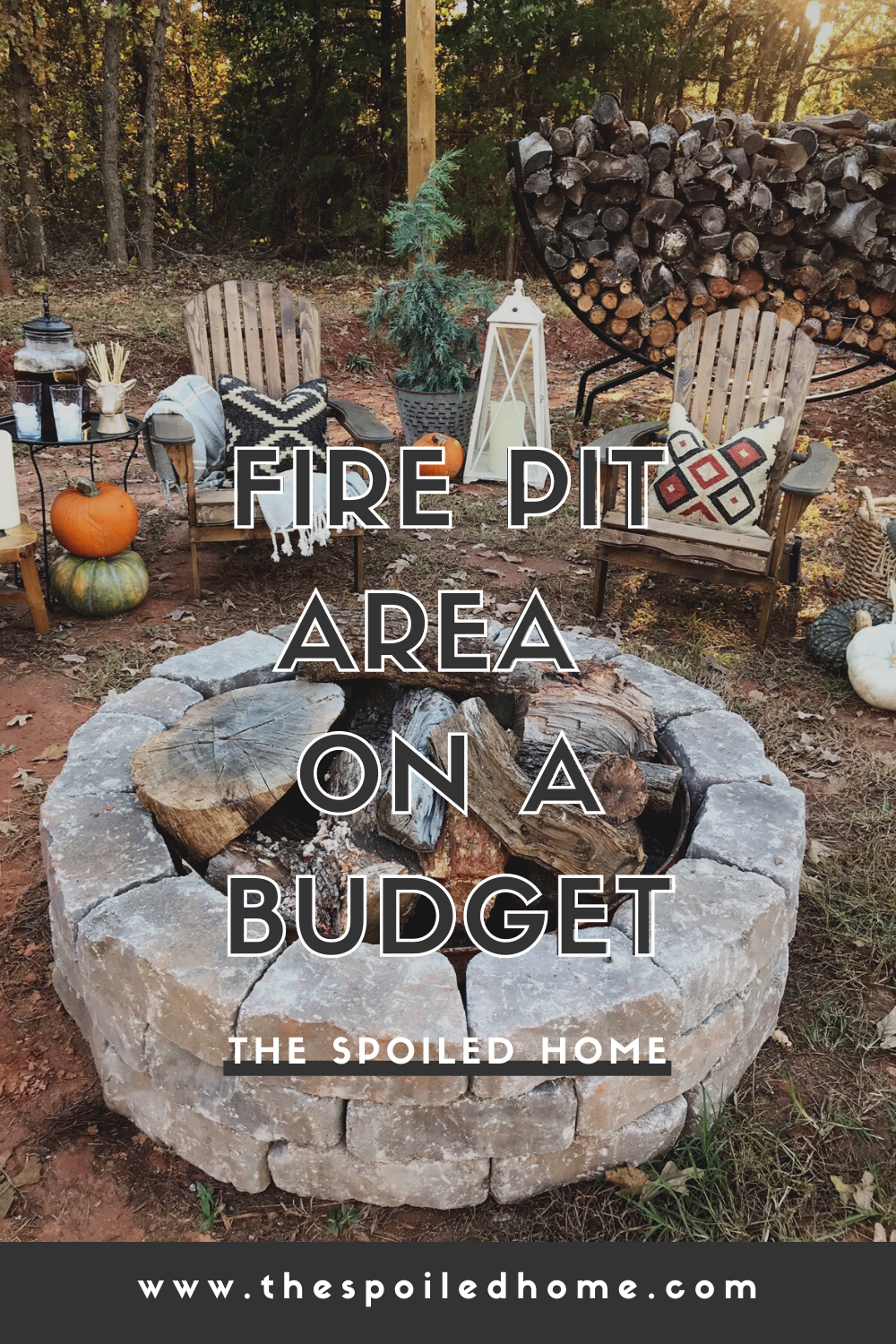 Diy Fire Pit Area On A Budget The Spoiled Home